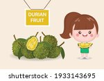 cute girl and durian delicious... | Shutterstock .eps vector #1933143695