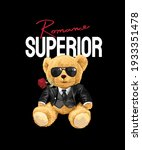 superior slogan with bear doll... | Shutterstock .eps vector #1933351478
