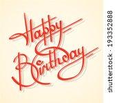 calligraphy happy birthday...   Shutterstock .eps vector #193352888