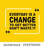 every day is a chance to get...   Shutterstock .eps vector #1933705442