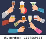 Hands Hold Alcoholic Drinks....