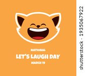 National Let's Laugh Day...