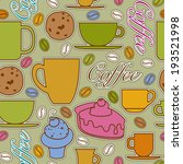 seamless coffee time pattern... | Shutterstock .eps vector #193521998