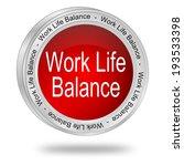 work life balance button   Shutterstock . vector #193533398