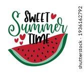 sweet summer time   happy...   Shutterstock .eps vector #1936162792