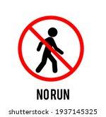 No Run Sign  Illustration No...