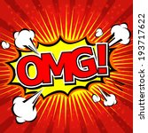 omg  comic speech bubble ... | Shutterstock .eps vector #193717622