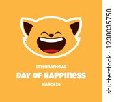 International Day Of Happiness...