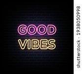 good vibes neon sign vector....   Shutterstock .eps vector #1938050998