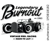 vintage race car burnout for... | Shutterstock .eps vector #193818182
