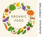 organic food. round frame with... | Shutterstock .eps vector #1938317668