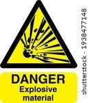danger explosive material sign... | Shutterstock .eps vector #1938477148