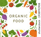 organic food. frame with fresh...   Shutterstock .eps vector #1938992908