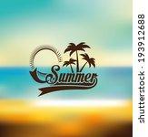 summer design over blur...   Shutterstock .eps vector #193912688