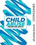 child abuse prevention month.... | Shutterstock .eps vector #1939433485
