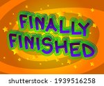 finally finished   comic book... | Shutterstock .eps vector #1939516258