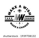 make a wish quoted slogan print ...   Shutterstock .eps vector #1939708132