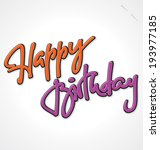 happy birthday hand lettering   ... | Shutterstock .eps vector #193977185