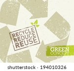 go green recycle reduce reuse... | Shutterstock .eps vector #194010326