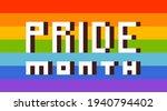 pixel art lgbt pride month... | Shutterstock .eps vector #1940794402