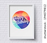 abstract happy birthday card.... | Shutterstock .eps vector #194079812