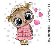 cute cartoon owl princess in a... | Shutterstock .eps vector #1940941465