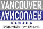vancouver city. the custom hand ... | Shutterstock .eps vector #1941211348