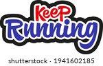 keep running hand drawn vector...   Shutterstock .eps vector #1941602185