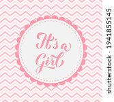 it's a girl calligraphy...   Shutterstock .eps vector #1941855145
