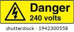 danger 240 volts sign board | Shutterstock .eps vector #1942300558