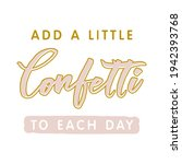 add a little confetti to each... | Shutterstock .eps vector #1942393768