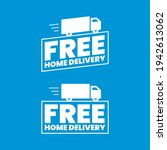 free home delivery icon label...