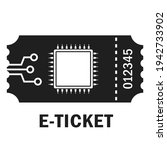 e ticket vector pictogram...   Shutterstock .eps vector #1942733902