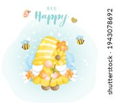 bee happy with cute gnome and... | Shutterstock .eps vector #1943078692