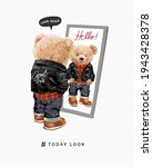 today look slogan with bear...   Shutterstock .eps vector #1943428378