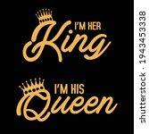 i'm her king i'm his queen  ...   Shutterstock .eps vector #1943453338