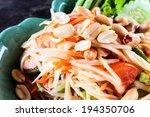 somtum green papaya salad with... | Shutterstock . vector #194350706