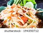 somtum green papaya salad with... | Shutterstock . vector #194350712