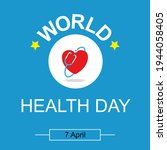 World Health Day. Healthcare ...