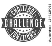 challenge stamp rubber. round...   Shutterstock .eps vector #1944129058