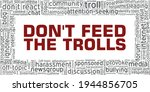 Don't Feed The Trolls Vector...