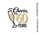 cheers to 60 years lettering... | Shutterstock .eps vector #1944892948