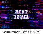 glitch background  next level... | Shutterstock .eps vector #1945411675