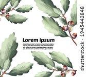 green oak leaves and acorns....   Shutterstock .eps vector #1945442848