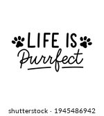 life is purrfect inspirational... | Shutterstock .eps vector #1945486942