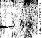 vector grunge texture. black...   Shutterstock .eps vector #1945999195