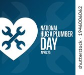 national hug a plumber day....   Shutterstock .eps vector #1946006062