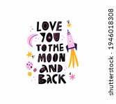 love you to the moon and back...   Shutterstock .eps vector #1946018308