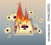 Playing Cards And Fire. The...
