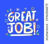 hand drawn great job lettering... | Shutterstock .eps vector #1946306875